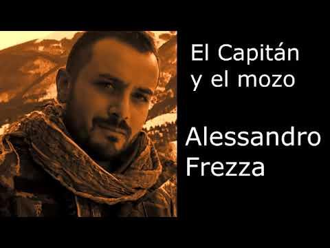 """Fragmento del cuento """"El capitán y el mozo"""" de Alessandro Frezza"""