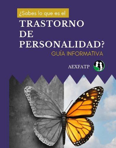 Nueva guía informativa de la Asociación Extremeña de Familiares  y Afectados por Trastornos de Personalidad.